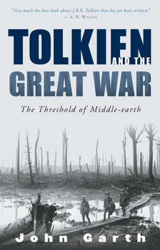 John Garth, Tolkien and the Great War (Houghton Mifflin)